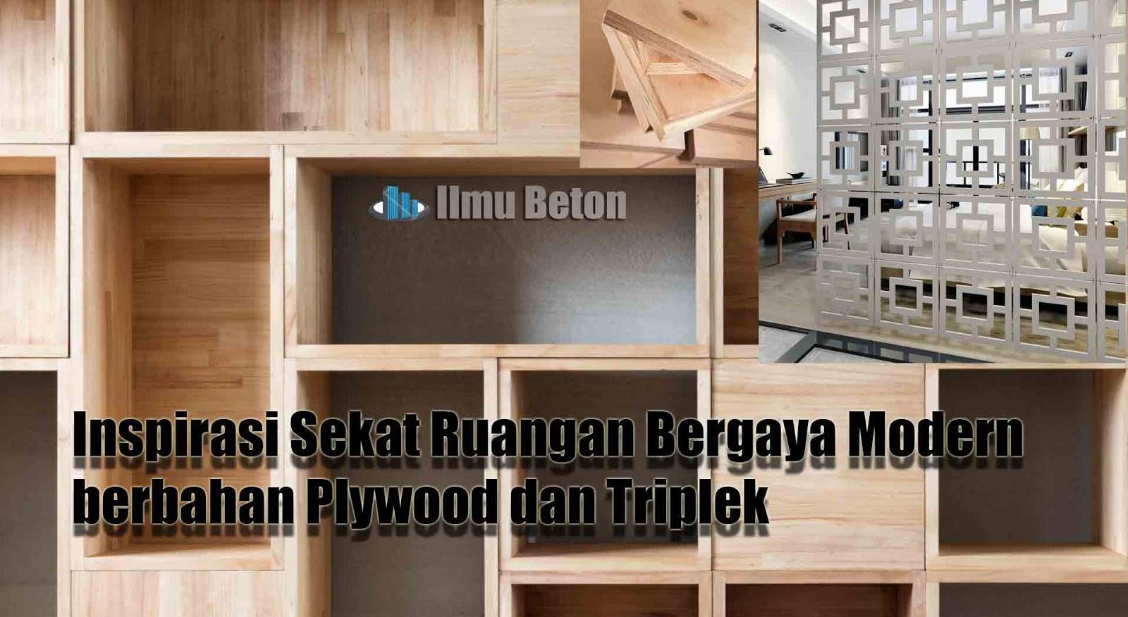 Inspirasi Sekat Ruangan Bergaya Modern berbahan Plywood dan