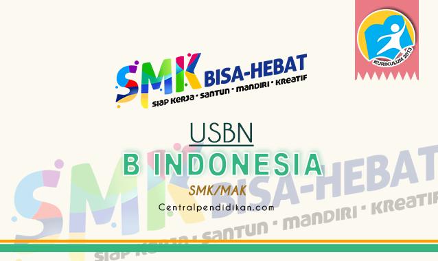 Contoh Soal USBN Bahasa indonesia SMK dan Jawaban