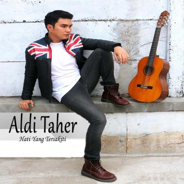 Aldi Taher - Hati Yang Tersakiti