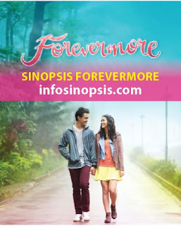 Sinopsis Forevermore