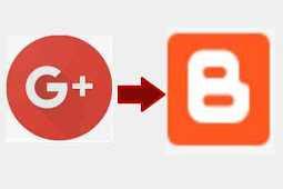 Segara Ganti Profile Blog dari Google+ Ke Blogger