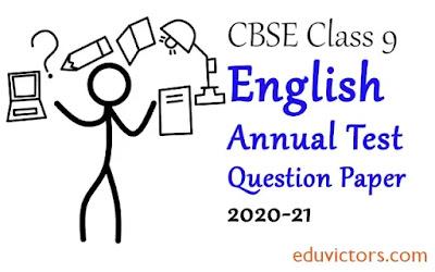 Class 9 English AnnualSample Question Paper  (Set-1) 2020-21 (#class9English)(#eduvictors)(#cbse2020)