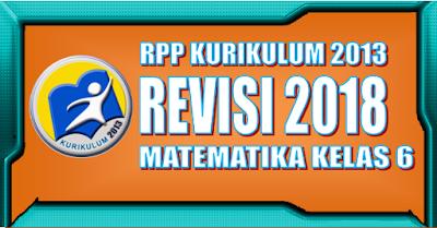 RPP Matematika Kurikulum 2013 SD Kelas 6 Revisi 2018