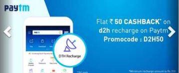 Paytm Offers - Flat Rs. 50 Cashback on Videocon D2H