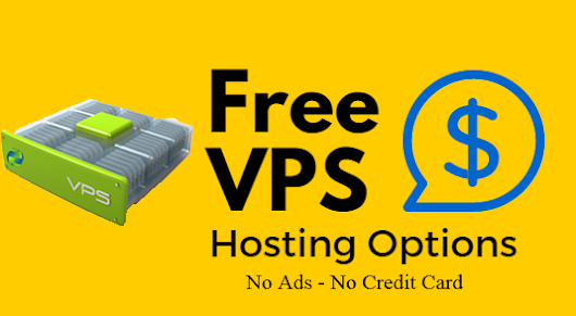 5 Services For Free VPS Hosting Trial No Credit Card Required