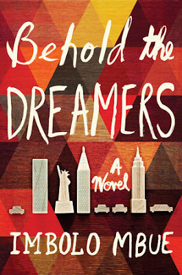 Behold the Dreamers by Imbolo Mbue download or read it online for free