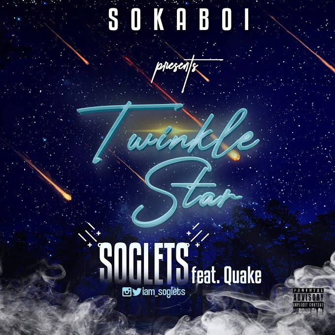 Music: Soglets Ft. Quake - Twinkle Star (Freestyle)