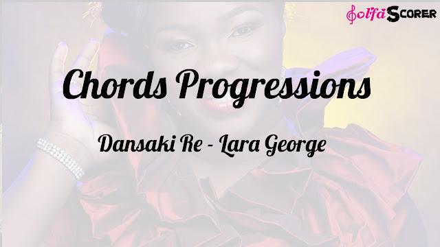 Chords Progressions: Dansaki Re - Lara George