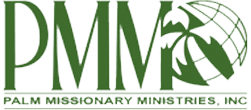 PALM MISSIONARY MINISTRIES, INC.