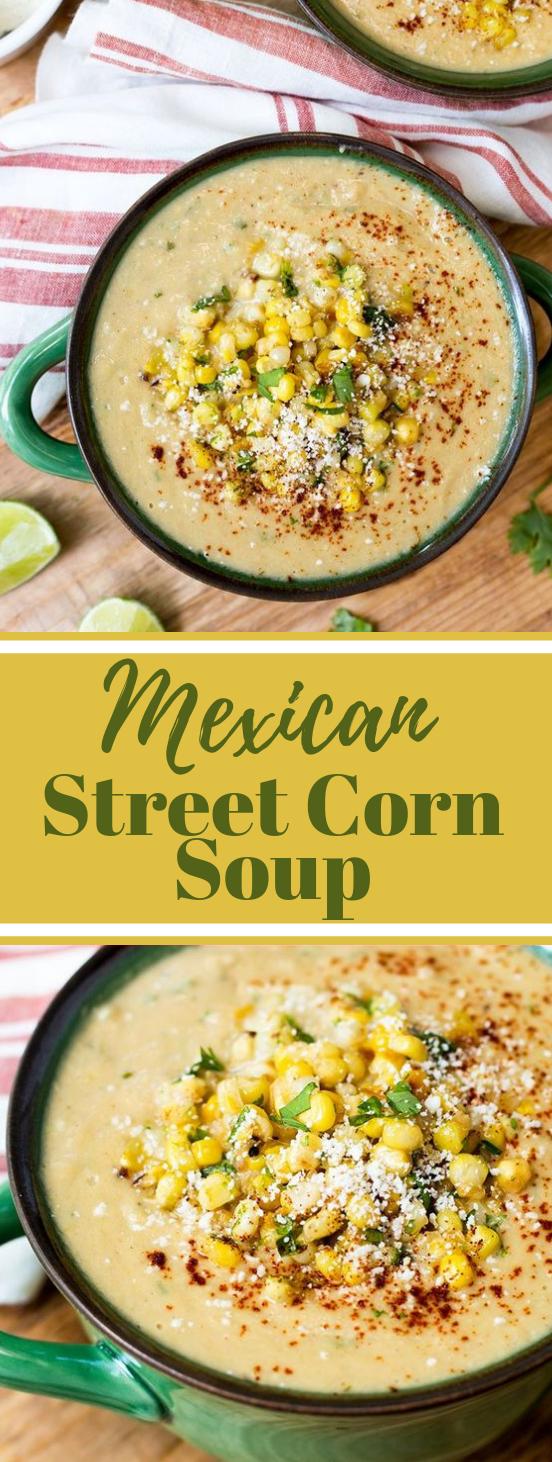 MEXICAN STREET CORN SOUP #soup #vegetarian