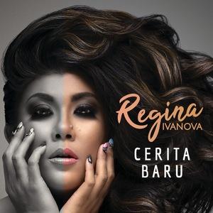 Regina Ivanova - Cerita Baru
