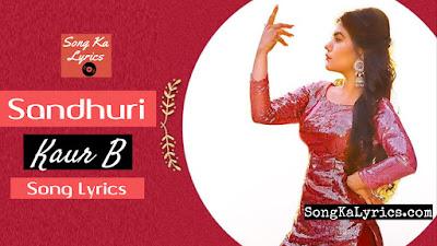 sandhuri-lyrics-by-kaur-b