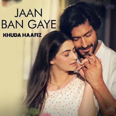 jaan-ban-gaya-lyrics