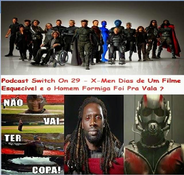 http://interruptornerd.blogspot.com.br/2014/05/podcast-switch-on-29-x-men-dias-de-um.html