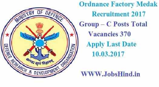 Ordnance Factory Medak Recruitment 2017 Ke Liye , 370 Group
