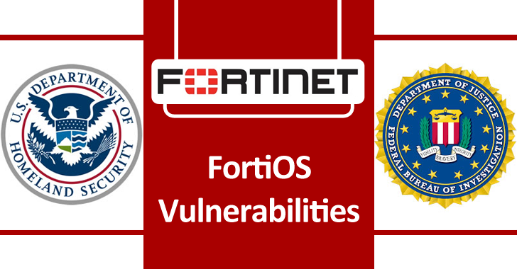 Hackers Exploit FortiOS Vulnerabilities to Access Government and Technology Services Networks