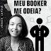 VÍDEO: MEU BOOKER ME ODEIA?