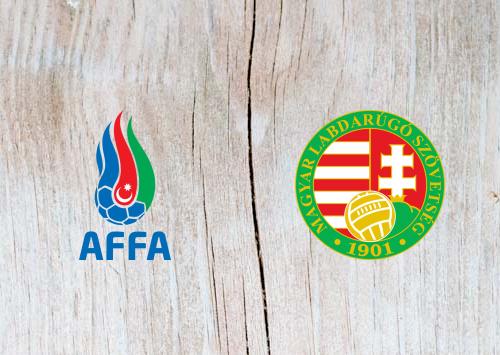 Azerbaijan vs Hungary - Highlights 9 June 2019