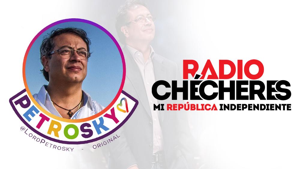 Comunicado oficial: Cambiaremos nombre de Lord Petrosky a Radio Chécheres. #GranPactoHistorico #PetroPresidente2022.