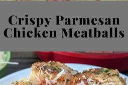 Crispy Parmesan Chicken Meatballs