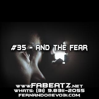 Beat à Venda: #35 - And The Fear [Trap 131 BPM]