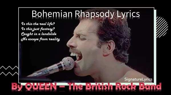 Bohemian Rhapsody Lyrics - QUEEN SONG - Freddie Mercury
