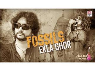 Ekla Ghor [একলা ঘর]Lyrics in bengali-Fossils