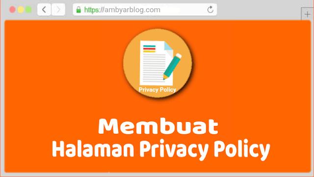 Cara Membuat Halaman Privacy Policy di Blog
