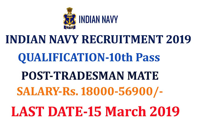 INDIAN NAVY RECRUITMENT FOR 10TH PASS,INDIAN NAVY RECRUITMENT FOR 10TH PASS tradesman mate post, Indian navy Tradesman Mate jobs, Indian navy apply online 10th pass, join indian navy after 10th pass