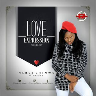 MUSIC: Mercy Chinwo Ft. Shady B - Love Expression ||@mmercychinwo