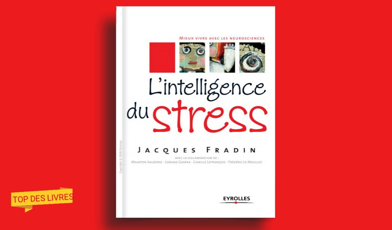 Télécharger : L'intelligence du stress en pdf
