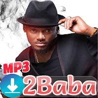 2Baba Songs 2019 - geatest hits Apk free Download for Android