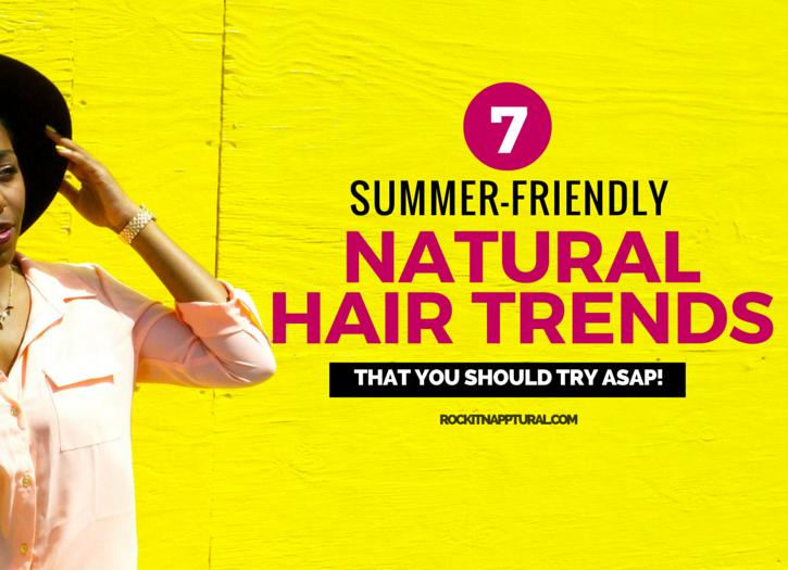 summer natural hair trends