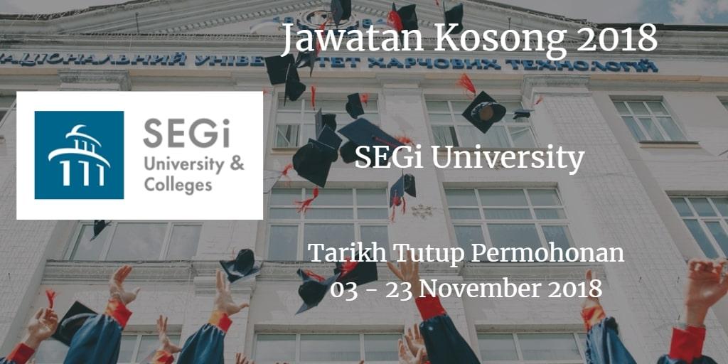 Jawatan Kosong SEGi University 03 - 23 November 2018