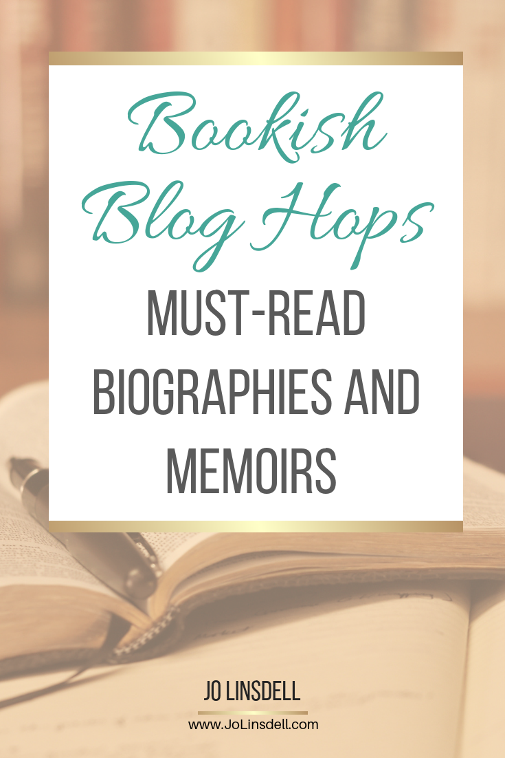 Must-Read Biographies and Memoirs #BookishBlogHops