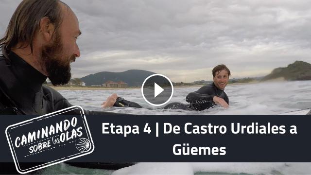 Etapa 4 De Castro Urdiales a Güemes Caminando sobre las olas