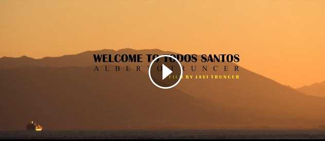 Welcome to Todos Santos Alberto Truncer