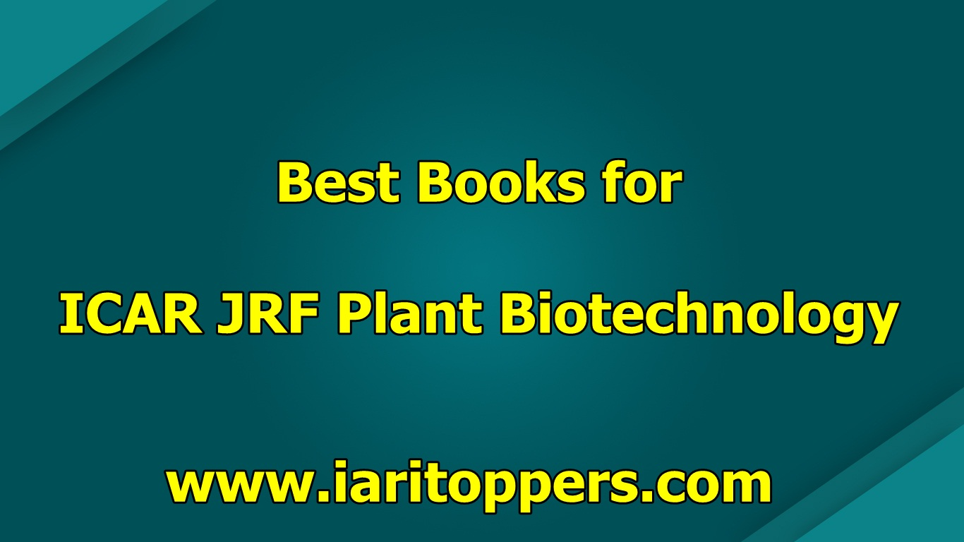 Best Books for ICAR JRF Plant Biotechnology