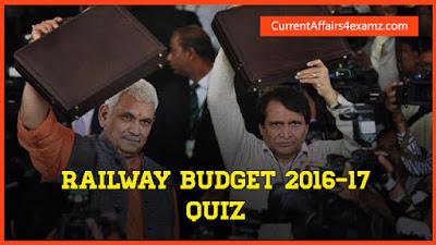 Quiz Questions on Railway Budget 2016-2017