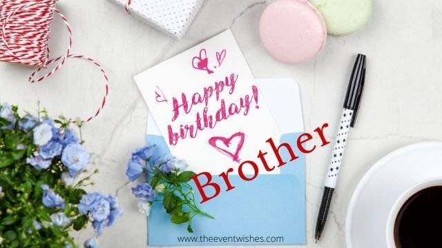 beautiful happy birthday image for brother