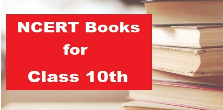 NCERT Books for Class 10 All Subjects (Latest Textbooks for 2021-2022)