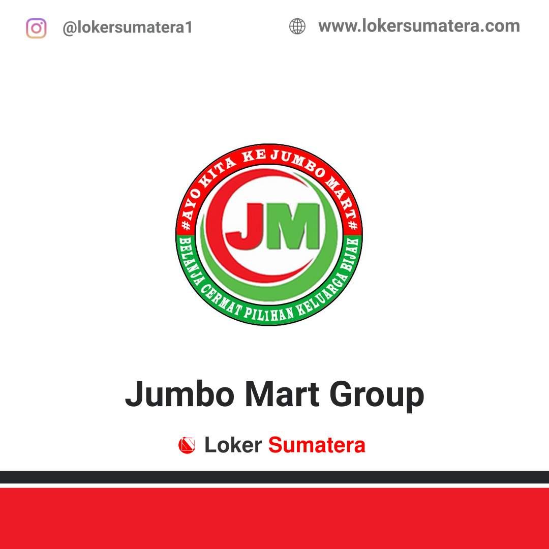 Lowongan Kerja Pekanbaru: Jumbo Mart Group November 2020
