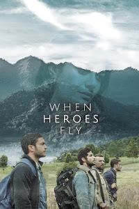 When Heroes Fly Poster