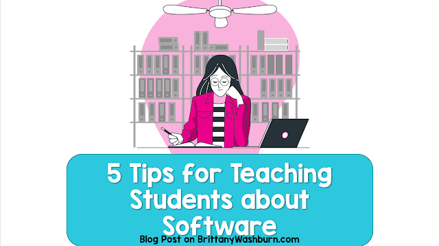 Tips for Teaching Students About Software