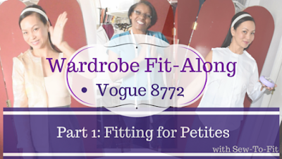 Vogue 8772: Part 1: Fitting for Petites