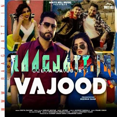 Vajood by Geeta Zaildar, Gurlez Akhtar lyrics