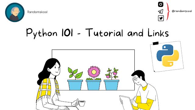 Python 101 - Tutorial and Links | Randomskool | Capstone Project | Modules