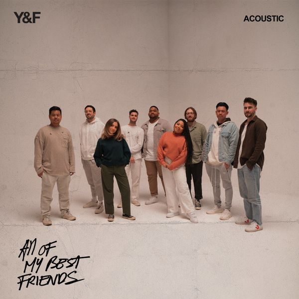 Hillsong Young & Free – All Of My Best Friends (Acoustic) 2021 (Exclusivo WC)