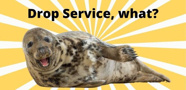 Drop Service