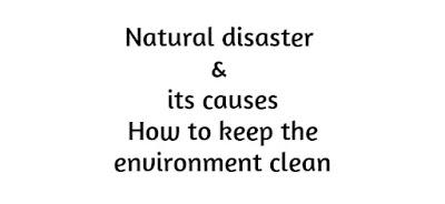 Natural disaster causes